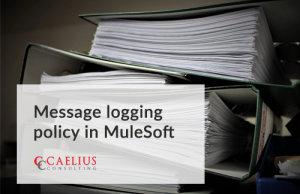 Message Logging Policy in MuleSoft