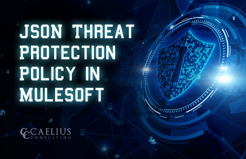 JSON Threat Protection Policy in MuleSoft