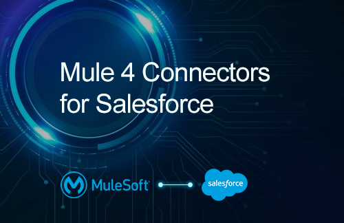Salesforce connectors for MuleSoft